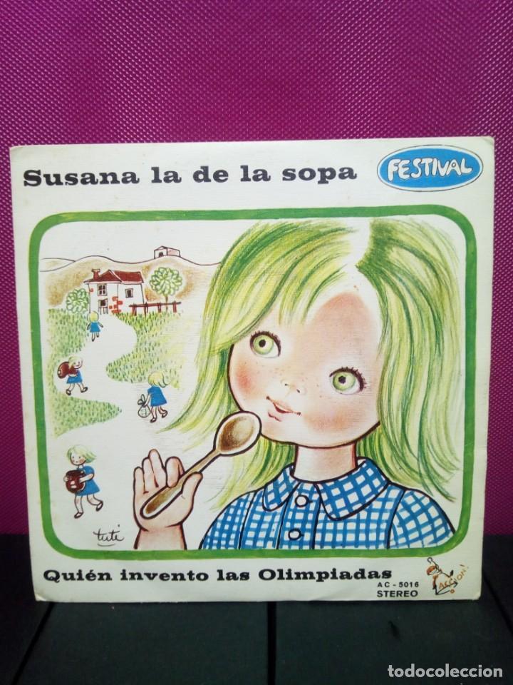 CUENTOS INFANTILES FESTIVAL SUSANA LA DE LA SOPA Y QUIEN LEVANTO LAS OLIMPIADAS AÑOS 70 (Música - Discos - Singles Vinilo - Música Infantil)