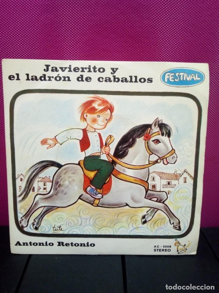 CUENTOS INFANTILES FESTIVAL JAVIERITO Y EL LADRON DE CABALLOS Y ANTONIO ANTONIO AÑOS 70 (Música - Discos - Singles Vinilo - Música Infantil)