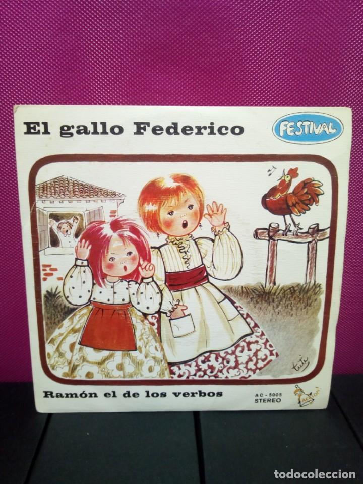 CUENTOS INFANTILES FESTIVALEL GALLO FEDERICO Y RAMON EL DE LOS VERBOS AÑOS 70 (Música - Discos - Singles Vinilo - Música Infantil)