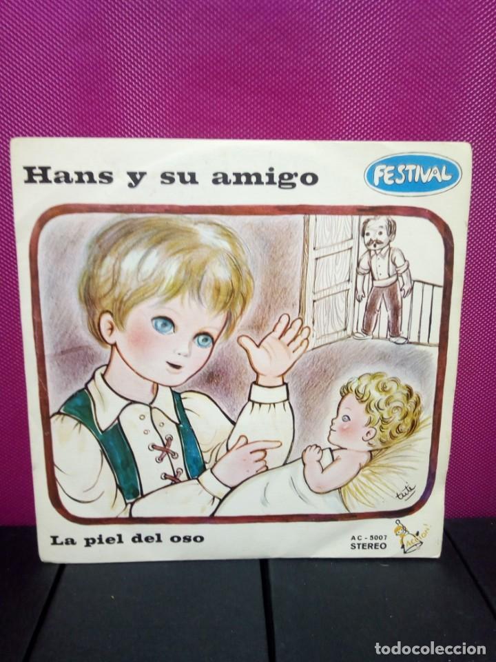 CUENTOS INFANTILES FESTIVAL HANS Y SU AMIGO Y LA PIEL DEL OSO AÑOS 70 (Música - Discos - Singles Vinilo - Música Infantil)
