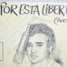 Discos de vinilo: DISCO DE VINILO - POR ESTA LIBERTAD / POEMAS - LUIS DEL OLMO - AUVI - AÑO 1977 - CON DEDICATORIA. Lote 145569082