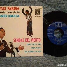 Discos de vinilo: RAFAEL FARINA - CANTA A LA MEMORIA DE CARMEN AMAYA - SENDAS DEL VIENTO + 3 EP EMI ODEON 1964 EX.. Lote 145621918