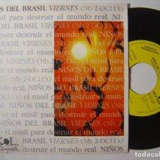Discos de vinilo: NIÑOS DEL BRASIL - VIERNES - SINGLE PROMOCIONAL SOLO UNA CANCION 1993 - EPIC. Lote 145629626