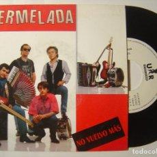 Discos de vinilo: MERMELADA - NO VUELVO MAS - SINGLE PROMOCIONAL SOLO UNA CANCION 1990 - URANTIA. Lote 145630574