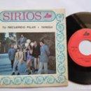 Discos de vinilo: SIRIOS - 45 SPAIN PS - MINT * TE RECUERDO PILAR / TERESA * DIM LABEL 1972. Lote 145661034