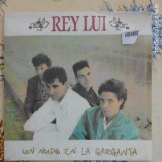 Discos de vinilo: MUSICA LP - REY LUI / UN NUDO EN LA GARGANTA - DRO 4D-438 - 250GR. Lote 145664930