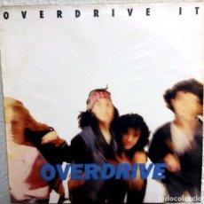 Discos de vinilo: OVERDRIVE - ORVERDRIVE IT. Lote 145680854