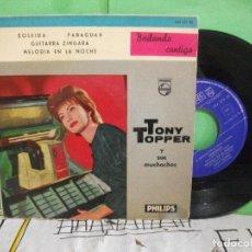 Discos de vinilo: TONY TOPPER Y SUS MUCHACHOS SOLEIDA / PARAGUAY + 2 EP SPAIN 1960 PDELUXE. Lote 145688438