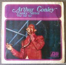 Discos de vinilo: ARTHUR CONLEY FUNKY STREET. Lote 145689550