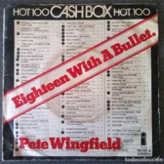 Discos de vinilo: PETE WINGFIELD EIGHTEEN WITH A BULLET. Lote 145689918