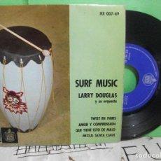 Discos de vinilo: ORQUESTA LARRY DOUGLAS SURF MUSIC - TWIST EN PARIS EP SPAIN 1963 PDELUXE. Lote 145692190