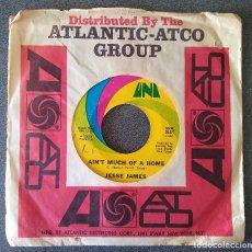 Discos de vinilo: SINGLE JESSE JAMES AIN T MUCH OF A HOME. Lote 145697830