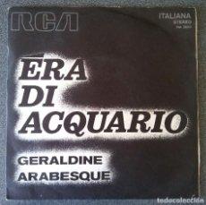 Discos de vinilo: ERA DI ACQUARIO GERALDINE. Lote 145702418