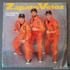 Discos de vinilo: ZAPATO VELOZ MANOLIN EL PIRULETA. Lote 145714954