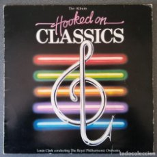 Discos de vinilo: LP HOOKED ON CLASSICS THE ROYAL PHILHARMONIC ORCHESTRA. Lote 145715430