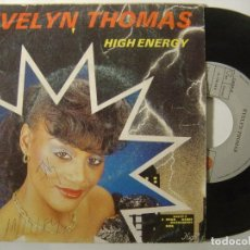 Dischi in vinile: EVELYN THOMAS - HIGH ENERGY (VOCAL E INSTRUMENTAL) - SINGLE 1984 - ARIOLA. Lote 145724930