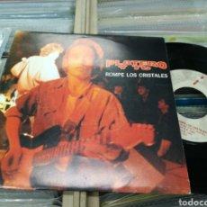 Discos de vinilo: PLATERO Y TU SINGLE ROMPE LOS CRISTALES 1992. Lote 145728002