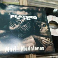 Discos de vinilo: PLATERO Y TU SINGLE PROMOCIONAL MARI MADALENAS 1993. Lote 145728257