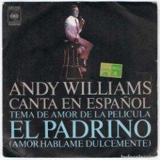 Discos de vinilo: ANDY WILLIAMS AMOR HÁBLAME DULCEMENTE. IMAGINE. SINGLE. CBS. Lote 145747042