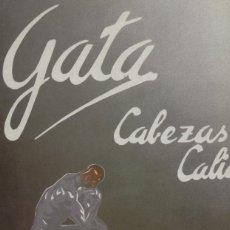 Discos de vinilo: GATA MINI LP CABEZAS CALIENTES COMO NUEVO. Lote 145756158