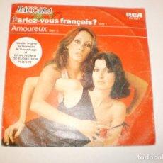Discos de vinilo: SINGLE BACCARA. PARLEZ-VOUS FRANÇAIS? AMOUREUX. RCA 1978 SPAIN (PROBADO Y BIEN). Lote 145772962