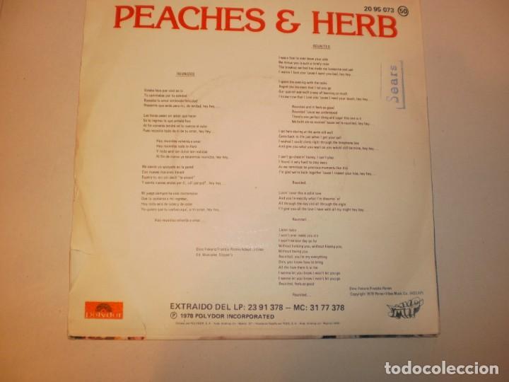 Discos de vinilo: single peaches & herb. reunited. we got love. polydor 1978 spain (probado y bien) - Foto 2 - 145774578