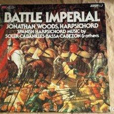Discos de vinilo: BATTLE IMPERIAL (MÚSICA DE BATALLAS. CLAVE BARROCO). JONATHAN WOODS. ED. INGLATERRA 1976. Lote 145780146
