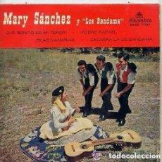 Discos de vinilo: MARY SANCHEZ Y LOS BANDAMA QUE BONITO ES MI TEROR / POBRE RAFAEL / ISLAS CANARIAS...EP 1959. Lote 145792022