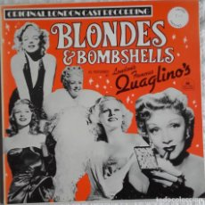 Discos de vinilo: BLONDES AND BOMBSHELLS (LONDON'S FAMOUS QUAGLINO'S). Lote 145796662