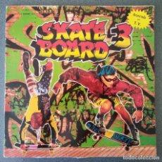 Discos de vinilo: SKATE BOARD 3. Lote 145812738