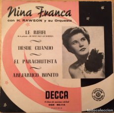 "Discos de vinilo: EP 7"" NINA FRANCA - LE RIFIFI +3. Lote 145847080"