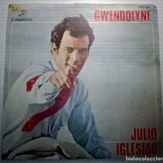 Discos de vinilo: JULIO IGLESIAS - GWENDOLYNE -. Lote 145847738