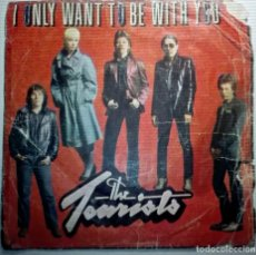 Discos de vinilo: THE TOURIST - I ONLY WANT TO BE WITH YOU -. Lote 145851154