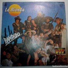 Discos de vinilo: LA BIONDA -BANDIDO -. Lote 145852650