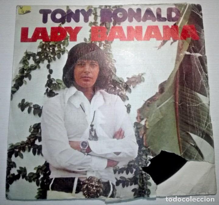 TONY ROLAND - LADY BANANA - (Música - Discos de Vinilo - Maxi Singles - Solistas Españoles de los 70 a la actualidad)