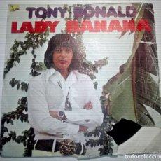 Discos de vinilo: TONY ROLAND - LADY BANANA -. Lote 145855862