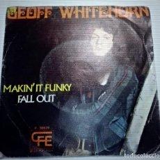 Discos de vinilo: GEOFF WHITEHORN MAKIN IT FUNKY. Lote 145856606