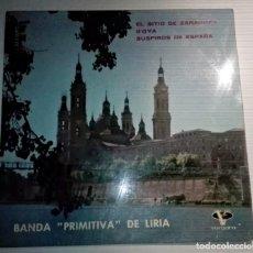 Discos de vinilo: BANDA PRIMITIVA DE LIRIA - EL SITIO DE ZARAGOZA -. Lote 145858718