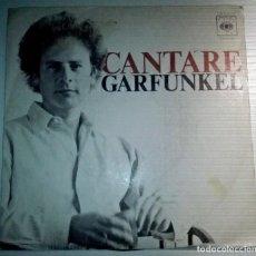 Discos de vinilo: GARFUNKEL - CANTARE -. Lote 145859182