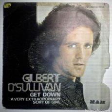 Discos de vinilo: GILBERT O'SULLIVAN - GET DOWN -. Lote 145859982