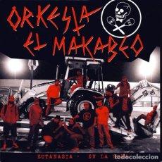 Discos de vinilo: ORKESTA EL MAKABEO – EUTANASIA / EN LA LUNA 7 LA POLLA RECORDS ESCORBUTO. Lote 145885382