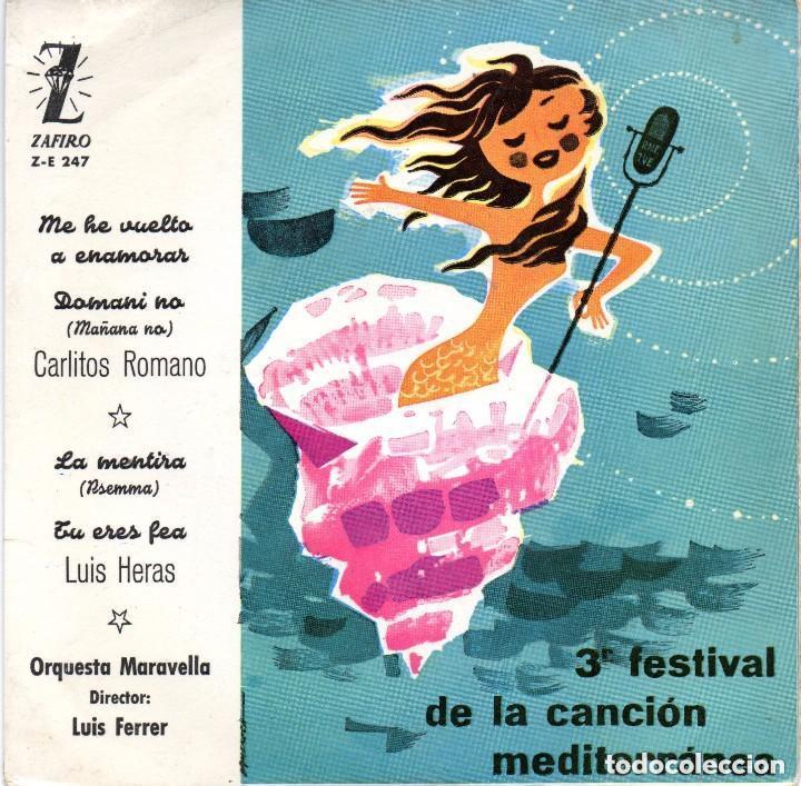 CARLITOS ROMANO - LUIS HERAS: 3ER. FESTIVAL DE LA CANCIÓN MEDITERRÁNEA. [1961] (Música - Discos de Vinilo - EPs - Grupos y Solistas de latinoamérica)