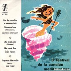 Discos de vinilo: CARLITOS ROMANO - LUIS HERAS: 3ER. FESTIVAL DE LA CANCIÓN MEDITERRÁNEA. [1961]. Lote 145906618