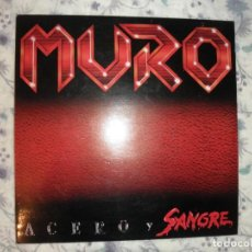 Discos de vinilo: MURO ACERO Y SANGRE. Lote 145909806