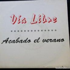 Discos de vinilo: VIA LIBRE / ACABADO EL VERANO / QUIERO QUE VUELVAS A MI (SINGLE 1991). Lote 145910458