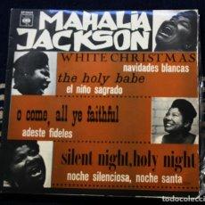 Discos de vinilo: MAHALIA JACKSON - WHITE CHRISTMAS + 3 - EP CBS 1966. Lote 145911330