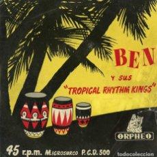 Discos de vinilo: BEN Y SUS TROPICAL RHYTHM KINGS. MAMBO. SINGLE. ORPHEO 1955. MUY RARO. Lote 222415750