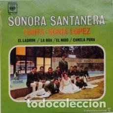 Discos de vinilo: SONORA SANTANERA & SONIA LÓPEZ: EL LADRÓN / LA BOA / EL NIDO / CANELA PURA (1963). Lote 204491432