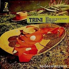 Discos de vinilo: RICKY VALENTE: TRINI / BRUNO CLAIR / LOS CAMPIONI [1960] EP VINILO. Lote 145918482