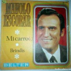Discos de vinilo: MANOLO ESCOBAR - MI CARRO -. Lote 145925506